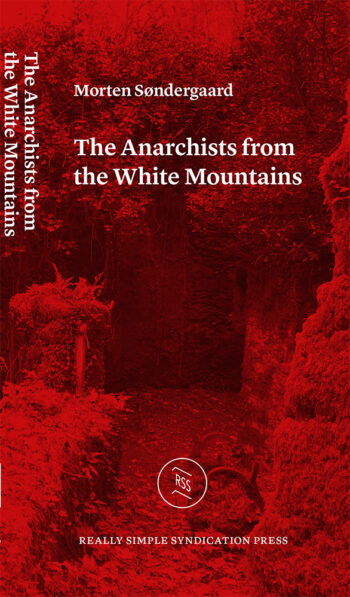 Anarchists from the White Mountains